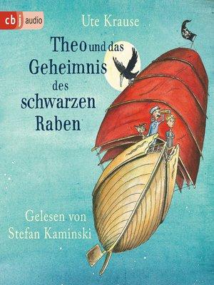 cover image of Theo und das Geheimnis des schwarzen Raben