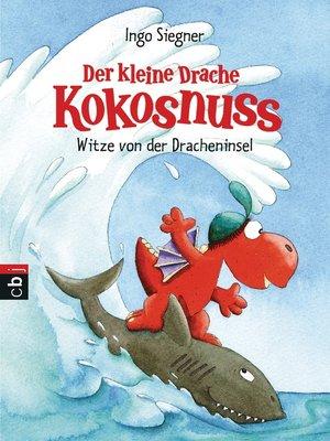 cover image of Der kleine Drache Kokosnuss--Witze von der Dracheninsel