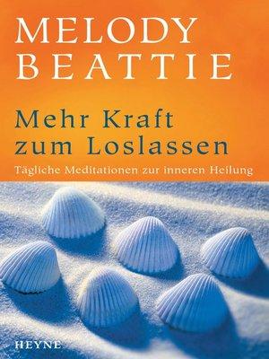 cover image of Mehr Kraft zum Loslassen