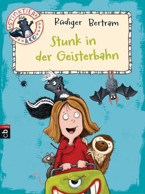 cover image of Stinktier & Co--Stunk in der Geisterbahn