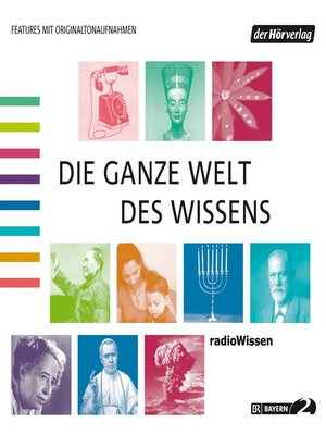 cover image of Die ganze Welt des Wissens