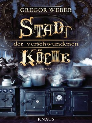 cover image of Stadt der verschwundenen Köche