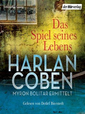 cover image of Das Spiel seines Lebens--Myron Bolitar ermittelt