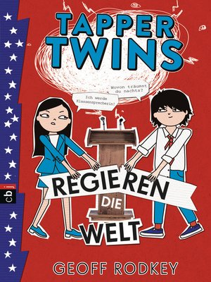cover image of Tapper Twins--Regieren die Welt