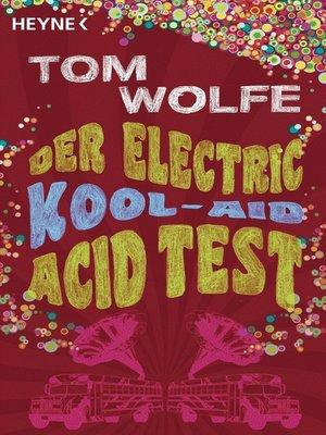 cover image of Der Electric Kool-Aid Acid Test