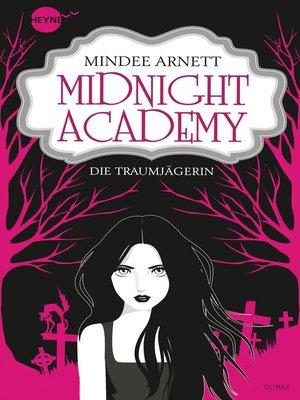 cover image of Midnight Academy--Die Traumjägerin