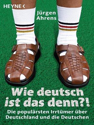 cover image of Wie deutsch ist das denn?