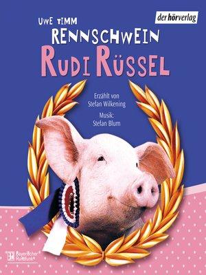 cover image of Rennschwein Rudi Rüssel