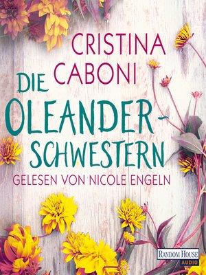 cover image of Die Oleanderschwestern