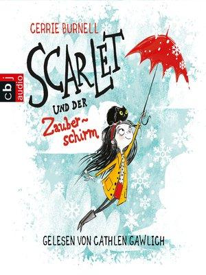 cover image of Scarlet und der Zauberschirm