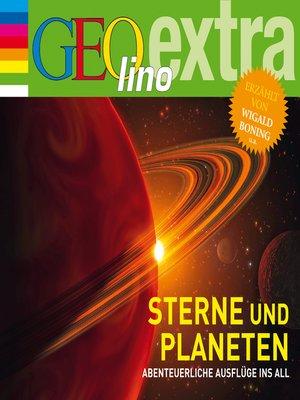 cover image of Sterne und Planeten--Abenteuerliche Ausflüge ins All