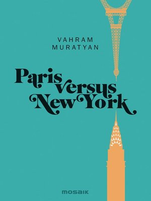 cover image of Paris versus New York