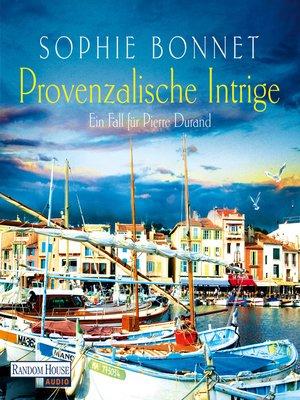 cover image of Provenzalische Intrige