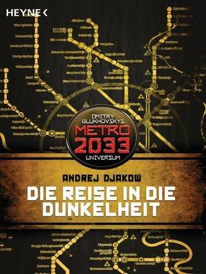 cover image of Die Reise in die Dunkelheit