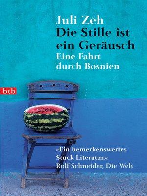 cover image of Die Stille ist ein Geräusch