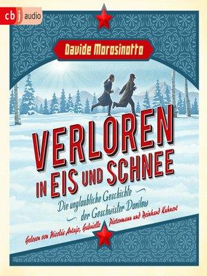 cover image of Verloren in Eis und Schnee