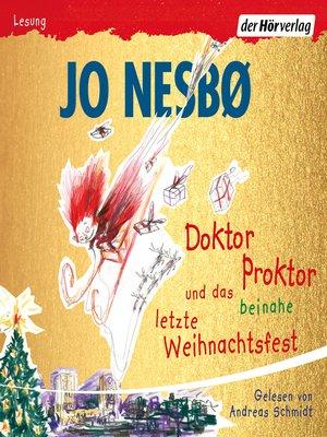 cover image of Doktor Proktor und das beinahe letzte Weihnachtsfest