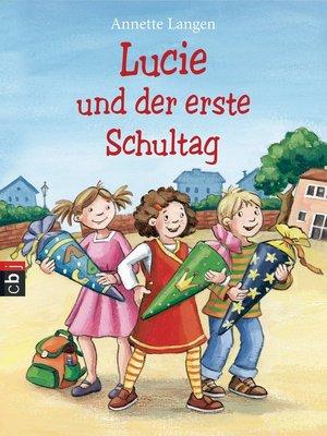 cover image of Lucie und der erste Schultag