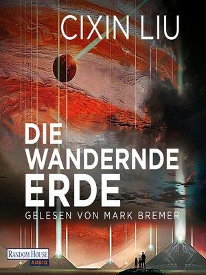 cover image of Die wandernde Erde