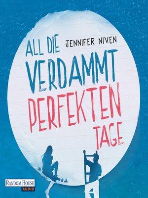 cover image of All die verdammt perfekten Tage