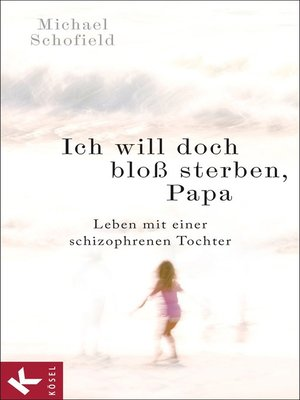 cover image of Ich will doch bloß sterben, Papa