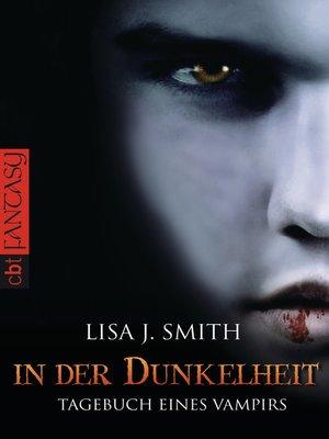cover image of Tagebuch eines Vampirs--In der Dunkelheit