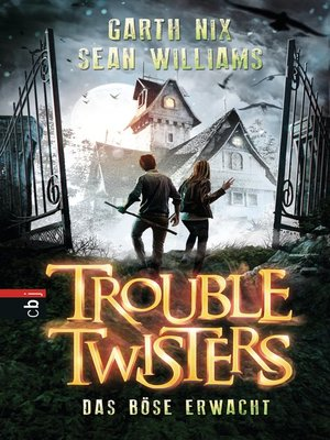 cover image of Troubletwisters--Das Böse erwacht