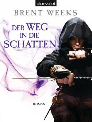 cover image of Der Weg in die Schatten