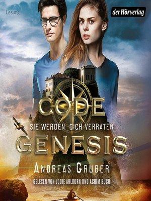 cover image of Code Genesis--Sie werden dich verraten