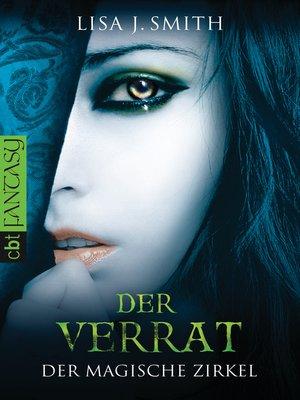 cover image of Der magische Zirkel--Der Verrat