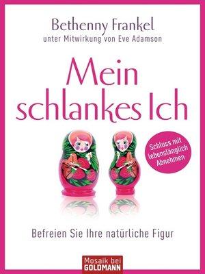 cover image of Mein schlankes Ich
