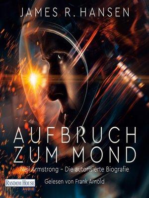 cover image of Aufbruch zum Mond