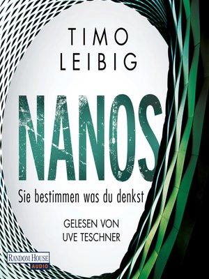 cover image of Nanos--Sie bestimmen, was du denkst
