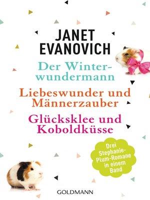 cover image of Der Winterwundermann / Liebeswunder und Männerzauber / Glücksklee und Koboldküsse