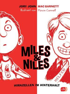 cover image of Miles & Niles--Hirnzellen im Hinterhalt