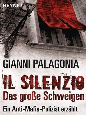 cover image of Il silenzio--Das große Schweigen