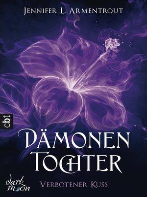 cover image of Dämonentochter--Verbotener Kuss