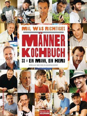 cover image of Mal was Richtiges--Das Männer-Kochbuch
