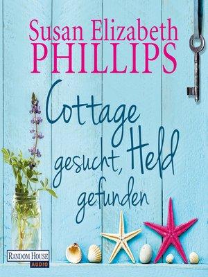 cover image of Cottage gesucht, Held gefunden