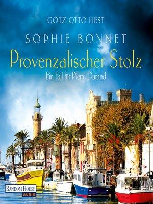 cover image of Provenzalischer Stolz