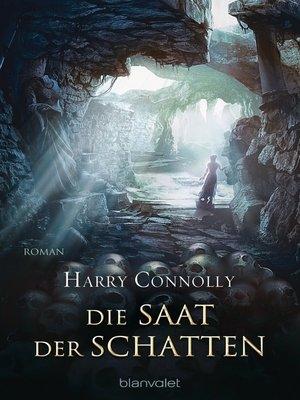 cover image of Die Saat der Schatten