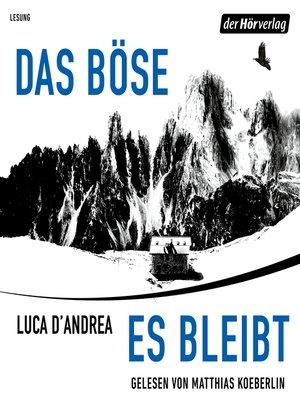 cover image of Das Böse, es bleibt