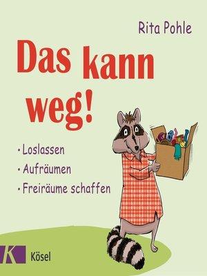 cover image of Das kann weg!