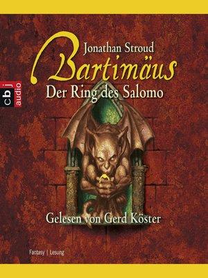 cover image of Bartimäus--Der Ring des Salomo