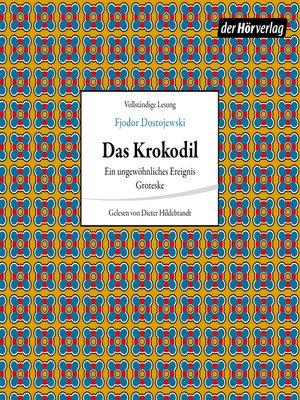 cover image of Das Krokodil