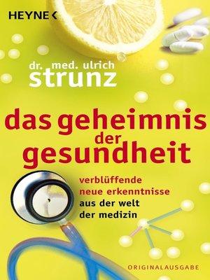 cover image of Das Geheimnis der Gesundheit