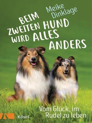 cover image of Beim zweiten Hund wird alles anders