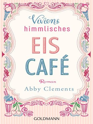 cover image of Viviens himmlisches Eiscafé