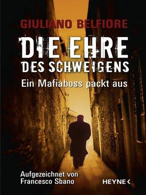 cover image of Die Ehre des Schweigens