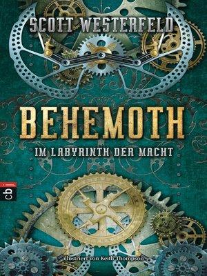 cover image of Behemoth--Im Labyrinth der Macht
